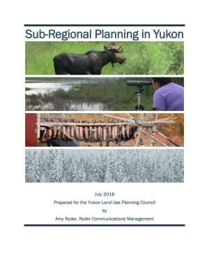 Sub-Regional Planning in Yukon - cover