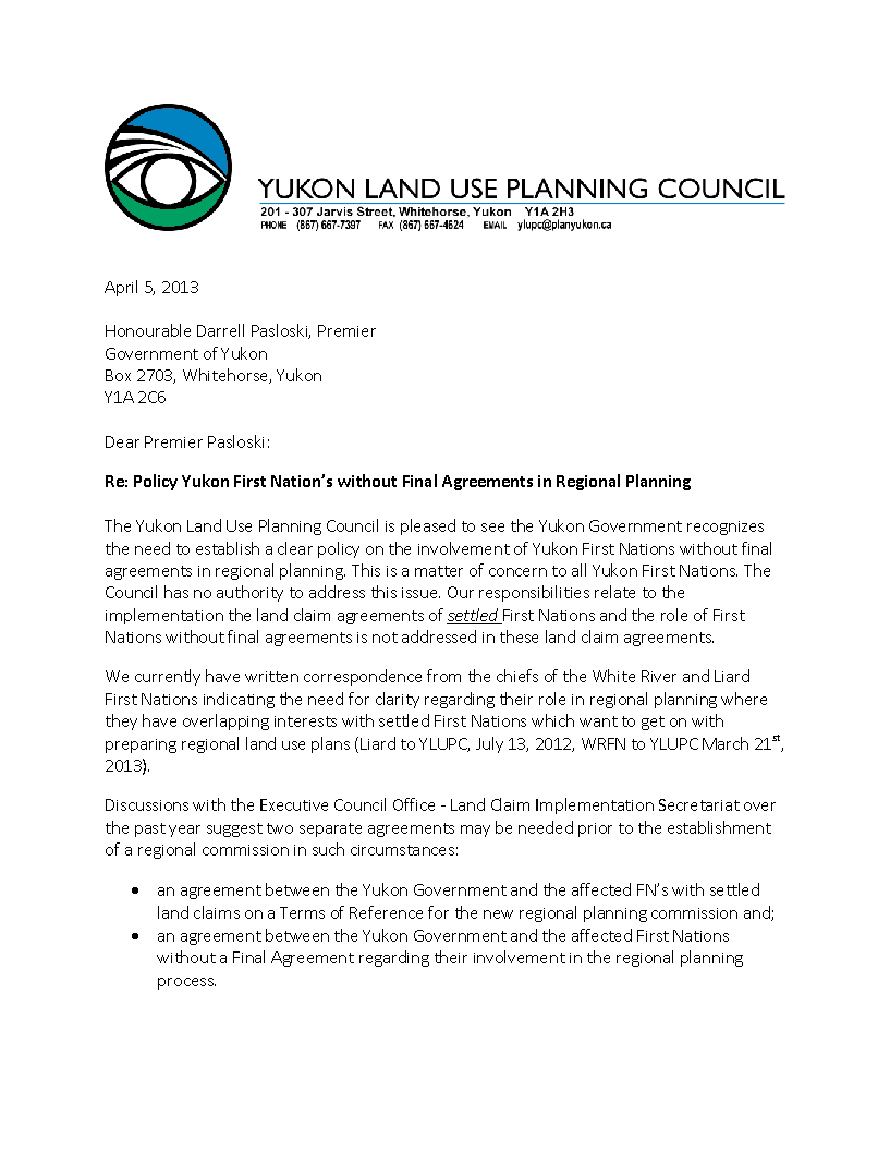 Letter requesting policy on Yukon First Nations without Final Agreements and regional land use planning.